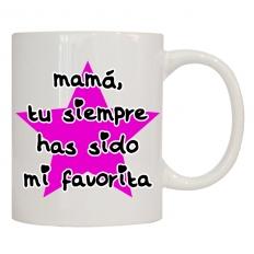 MAMÁ, TU SIEMPRE HAS SIDO MI FAVORITA